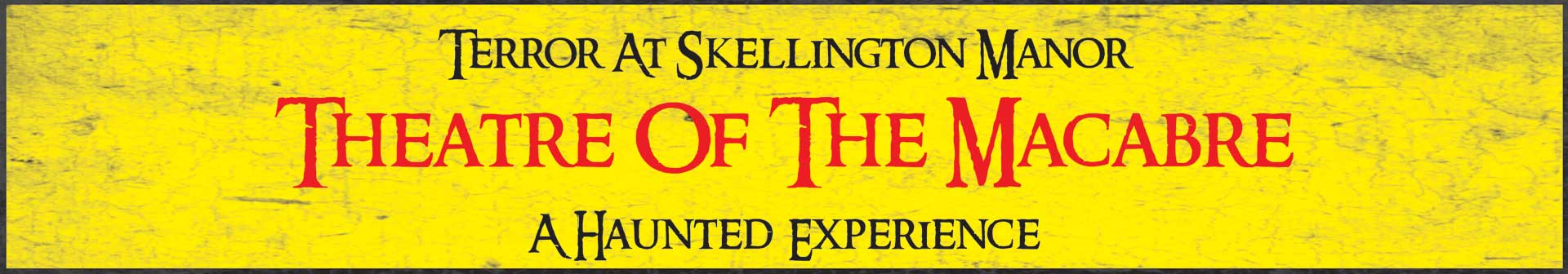 Terror At Skellington Manor: Theatre Of The Macabre