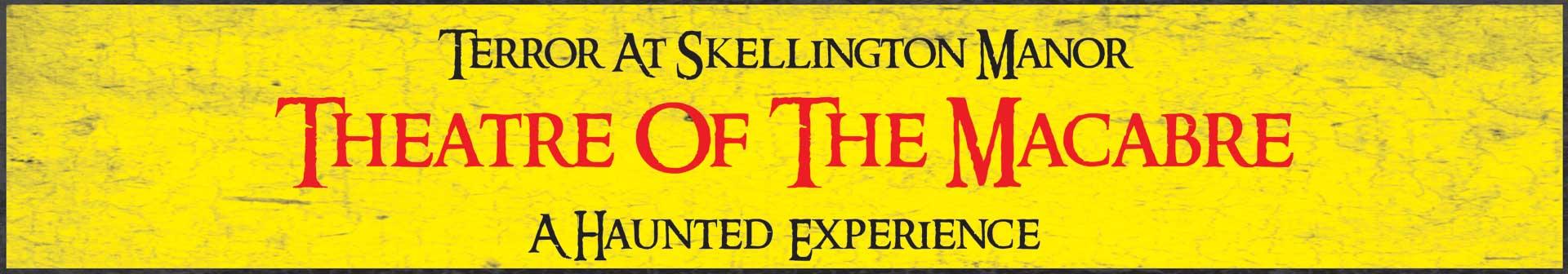 Terror At Skellington Manor Skellington Manor